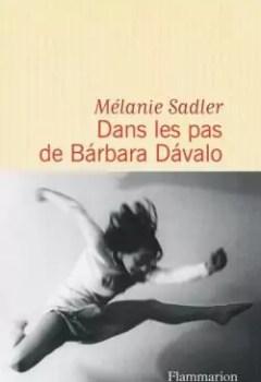 Livres Couvertures de Dans Les Pas De Barbara Davalo