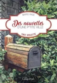 Livres Couvertures de Des Nouvelles D'une P'tite Ville T.01   1967, Violette