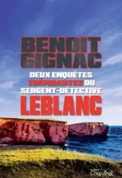 Livres Couvertures de Deux Enquêtes Trépidantes Du Sergent Détective Leblanc