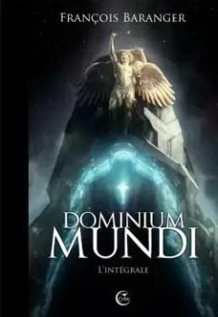 Livres Couvertures de Dominium Mundi   L'intégrale