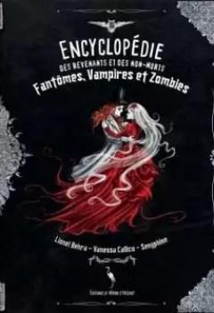 Livres Couvertures de Encyclopédie Des Revenants Et Des Non Morts : Fantômes, Vampires Et Zombies