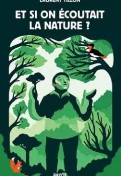 Livres Couvertures de Et Si On écoutait La Nature ?