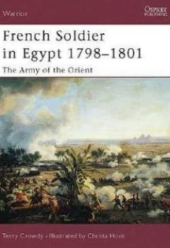 Livres Couvertures de French Soldier In Egypt 1798–1801 The Army Of The Orient