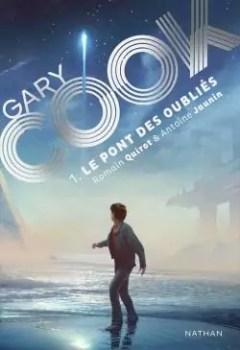 Gary Cook, Tome 1 : Le Pont Des Oubliés