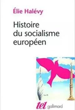 Livres Couvertures de Histoire Du Socialisme Européen