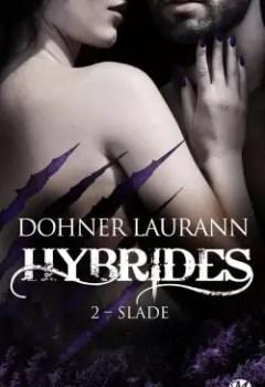Livres Couvertures de Hybrides, Tome 2 : Slade