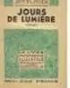 Jean Voilier. Jours de lumière, roman