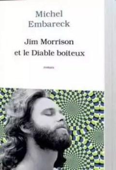 Livres Couvertures de Jim Morrison Et Le Diable Boîteux