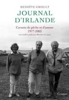 Journal D'Irlande : Carnets De Pêche Et D'amour