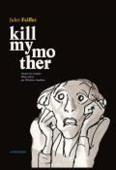 Livres Couvertures de Kill My Mother