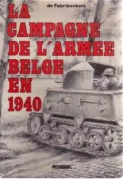 La Campagne De L'Armée Belge En 1940
