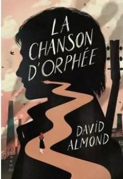 Livres Couvertures de La Chanson D'Orphée
