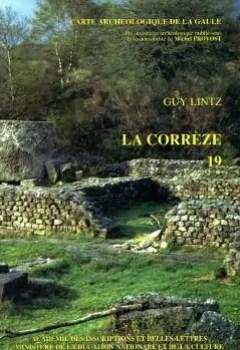 Carte Archéologique De La Gaule   19 : La Corrèze