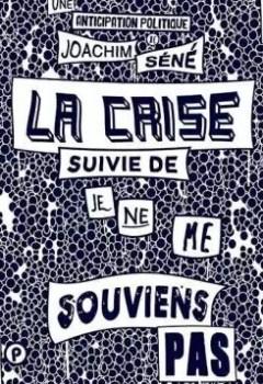 Livres Couvertures de La Crise Suivi De Je Ne Me Souviens Pas
