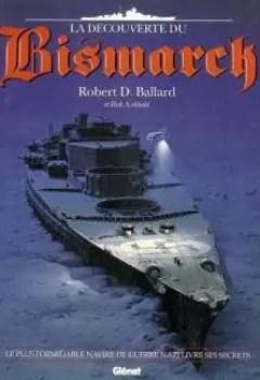 Livres Couvertures de La Découverte Du Bismarck