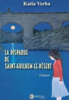Livres Couvertures de La Disparue De Saint Guilhem Le Désert