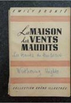 Livres Couvertures de La Maison Des Vents Maudits Ou Les Hauts De Hurlevent