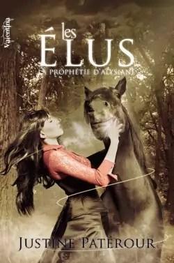 La Prophétie d'Alysiane, tome 1 : Les Elus