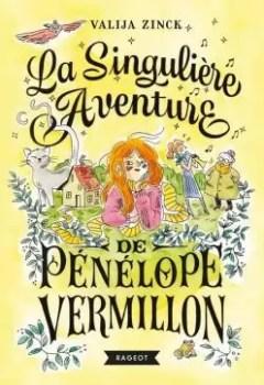 Livres Couvertures de La Singulière Aventure De Pénélope Vermillon