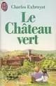Le Château vert