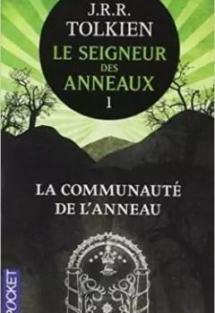 Livres Couvertures de Le Seigneur Des Anneaux, Tome 1 : La Communauté De L'Anneau