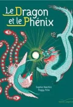 Livres Couvertures de Le Dragon Et Le Phénix
