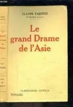 Livres Couvertures de Le Grand Drame De L'Asie