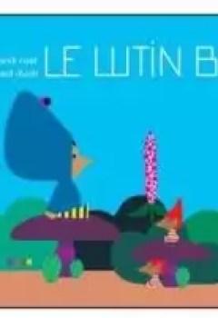 Livres Couvertures de Le Lutin Bleu