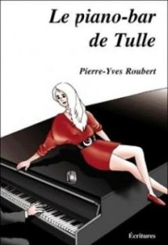 Le Piano Bar De Tulle