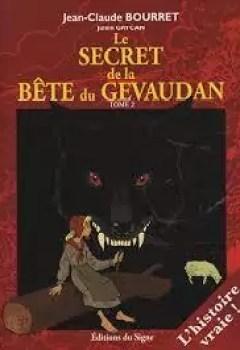 Livres Couvertures de Le Secret De La Bête Du Gévaudan Tome 1
