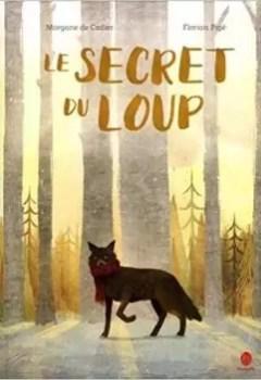 Livres Couvertures de Le Secret Du Loup