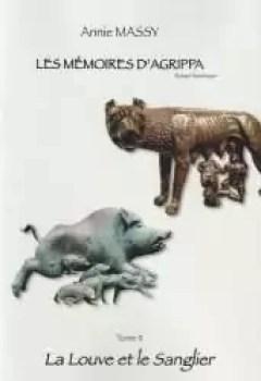 Livres Couvertures de Les Mémoires D'Agrippa, Tome 2 : La Louve Et Le Sanglier