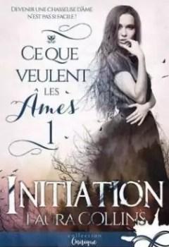 Livres Couvertures de Ce Que Veulent Les âmes, Tome 1 : Initiation
