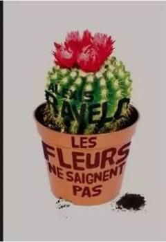 Livres Couvertures de Les Fleurs Ne Saignent Pas