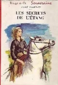 Livres Couvertures de Les Secrets De L'étang.