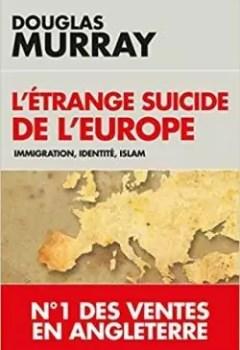 Livres Couvertures de L'étrange Suicide De L'Europe : Immigration, Identité, Islam