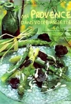 Livres Couvertures de Ma Provence Dans Votre Assiette