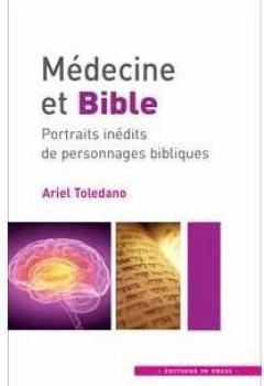Livres Couvertures de Médecine Et Bible: Portraits Inédits De Personnages Bibliques