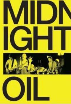 Livres Couvertures de Midnight Oil : The Power And The Passion