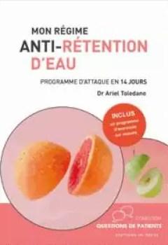 Livres Couvertures de Mon Régime Anti Rétention D'eau : Programme D'attaque En 14 Jours