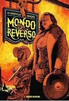 Livres Couvertures de Mondo Reverso, Tome 1 : Cornelia Et Lindbergh