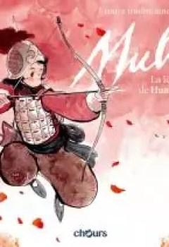 Livres Couvertures de Mulan : La Légende Hua Mulan