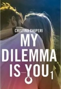 Livres Couvertures de My Dilemma Is You, Tome 1