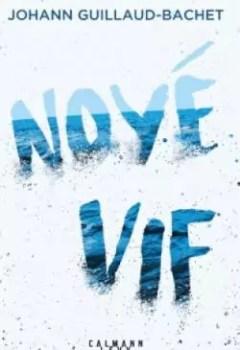 Livres Couvertures de Noyé Vif