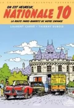 Livres Couvertures de On Est Heureux, Nationale 10 !