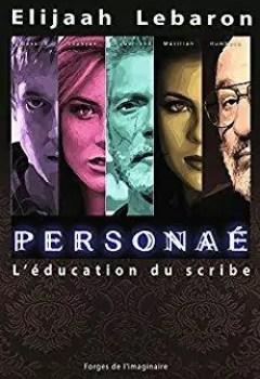 Livres Couvertures de Personaé L'éducation Du Scribe