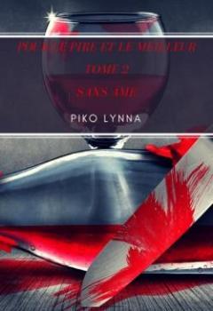 Livres Couvertures de Pour Le Pire Et Le Meilleur, Tome 2 : Sans âme