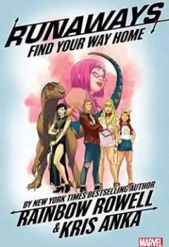 Livres Couvertures de Runaways 1: Find Your Way Home
