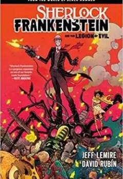 Livres Couvertures de Sherlock Frankenstein Volume 1: From The World Of Black Hammer