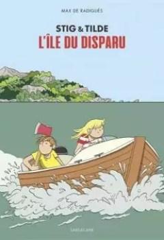 Livres Couvertures de Stig Et Tilde: L'île Du Disparu